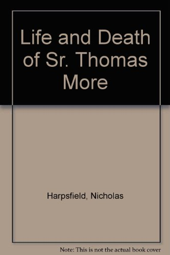 9780317907384: The Life and Death of Sir Thomas Moore