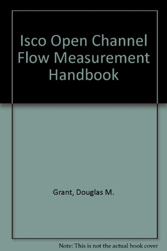 9780317938586: Isco Open Channel Flow Measurement Handbook