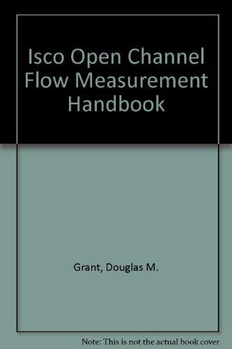 9780317938586: Isco Open Channel Flow Measurement Handbook