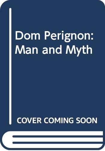 9780317940268: Dom Perignon: Man and Myth