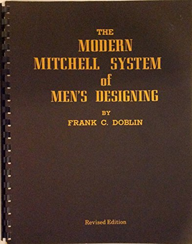 9780318010229: The Modern Mitchell System of Men's Designing