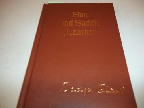 9780318022888: Sun and Saddle Leather