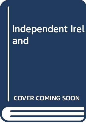 9780318032023: Independent Ireland