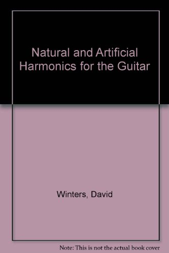 9780318047515: Natural and Artificial Harmonics for the Guitar