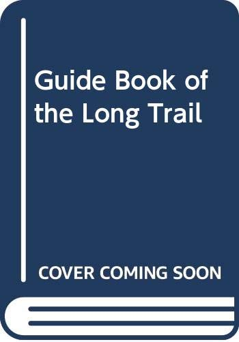 9780318121185: Guide Book of the Long Trail