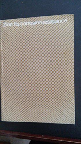 9780318127835: Zinc: Its Corrosion Resistance