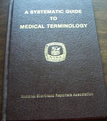 9780318158679: Systematic Guide to Medical Terminology