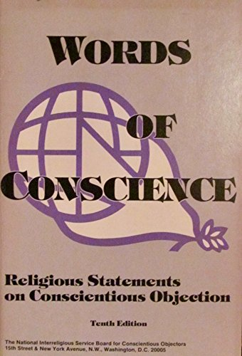 9780318159812: Words of Conscience: Religious Statements on Conscientious Objection