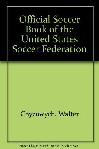9780318168302: Official Soccer Book of the United States Soccer Federation