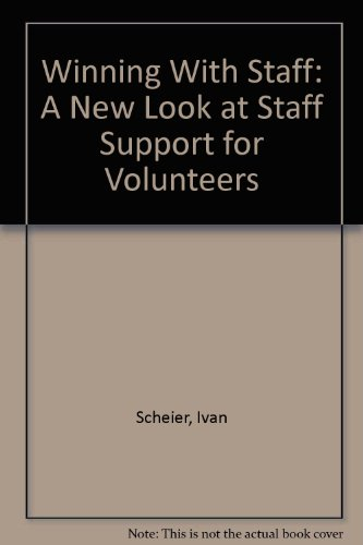 9780318171661: Winning With Staff: A New Look at Staff Support for Volunteers