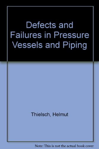9780318172200: Defects and Failures in Pressure Vessels and Piping