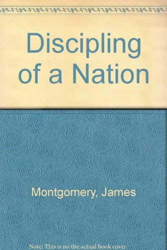 Discipling of a Nation: Montgomery, James