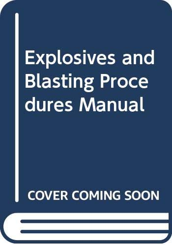 Explosives and Blasting Procedures Manual IC 8925: Dick R. A.