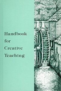 Handbook for Creative Teaching (0318228696) by David L. Martin