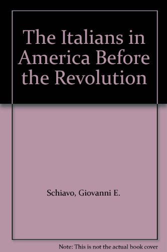 9780318333427: The Italians in America Before the Revolution