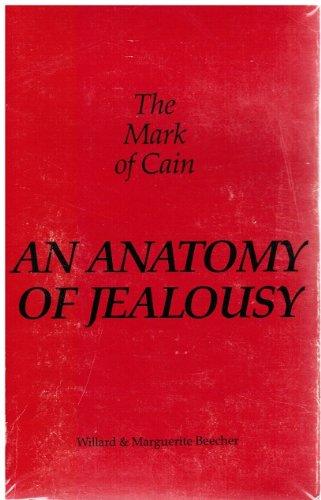 9780318350547: The Mark of Cain: An Anatomy of Jealously