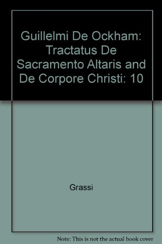 9780318354996: 10: Guillelmi De Ockham: Tractatus De Sacramento Altaris and De Corpore Christi