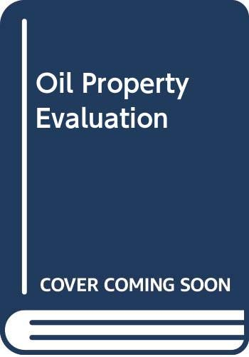 Oil Property Evaluation: Robert S. Thompson