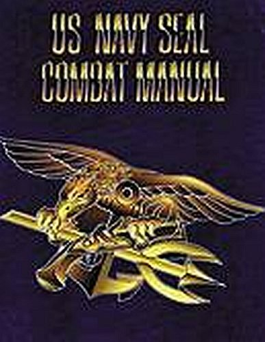 9780318361659: US Navy Seal Combat Manual