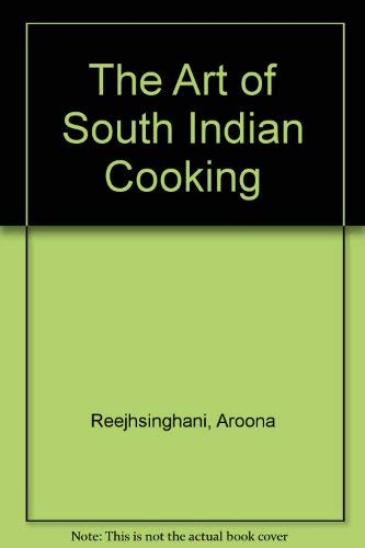9780318363028: The Art of South Indian Cooking