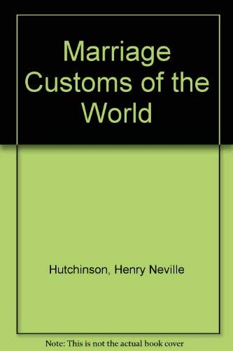 9780318368399: Marriage Customs of the World