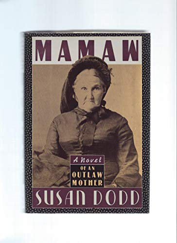 9780318376776: Mamaw: A Novel of an Outlaw Mother