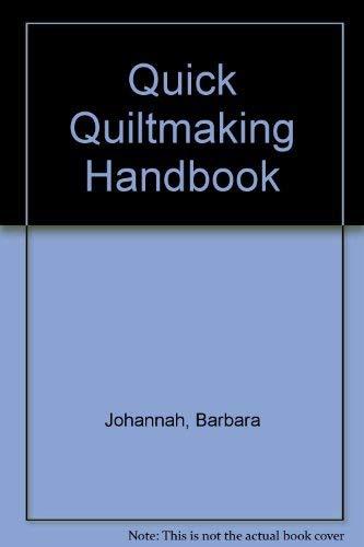 9780318379425: Quick Quiltmaking Handbook