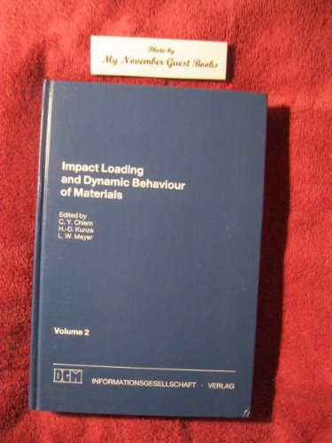 9780318379463: Impact Loading and Dynamic Behaviour of Materials