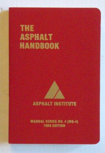 9780318400495: The Asphalt Handbook