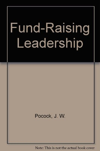 9780318413532: Fund-Raising Leadership: A Guide for College & University Boards
