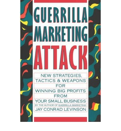 9780318413754: Guerrilla Marketing Attack