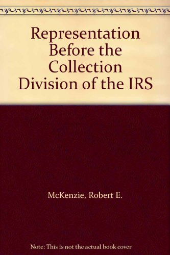 9780318414492: Representation Before the Collection Division of the IRS