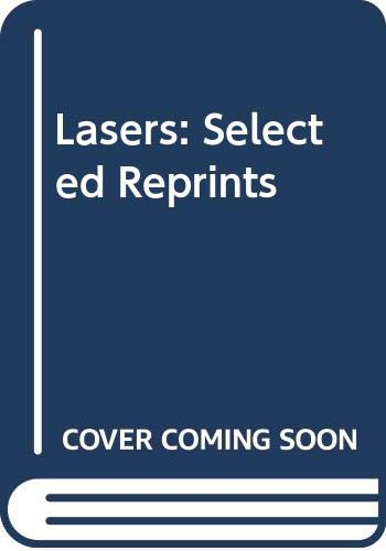 9780318415369: Lasers: Selected Reprints