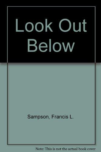 9780318428307: Look Out Below