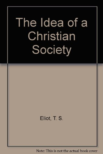 9780318529431: The Idea of a Christian Society