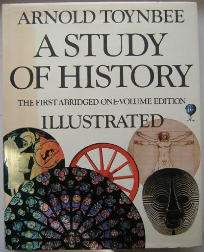 9780318548944: A Study of History, The First Abridged One-Volume Edition, Illustrated