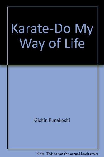 9780318563909: Karate-Do My Way of Life