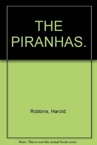 9780318609768: THE PIRANHAS.