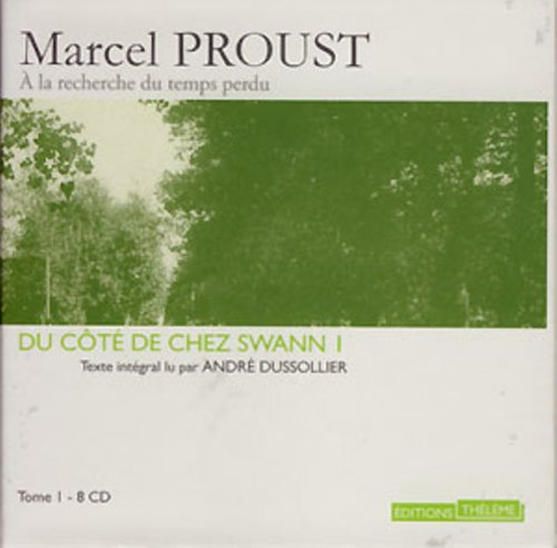 9780318635996: Du Cote de Chez Swann (Parts 1 and 2) (Combray et Un Amour de Swann) - 18 Audio Compact Discs in French) (French Edition)
