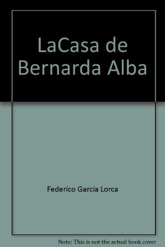 9780318650302: La Casa de Bernarda Alba (Spanish Edition)
