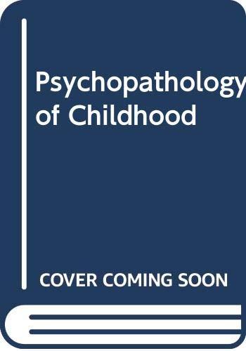 9780318757001: Psychopathology of Childhood