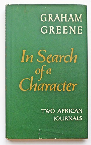 9780318820392: IN SEARCH OF A CHARACTER: TWO AFRICAN JOURNALS.