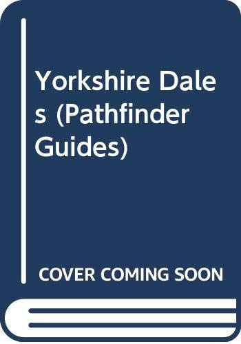 Yorkshire Dales (Pathfinder Guides) (0319001830) by Brian Conduit; Ordnance Survey; Jarrold