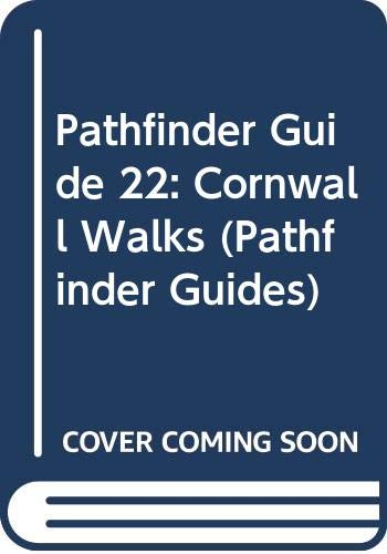 Pathfinder Guide 22: Cornwall Walks (Pathfinder Guides) (0319002136) by Ordnance Survey; Jarrold