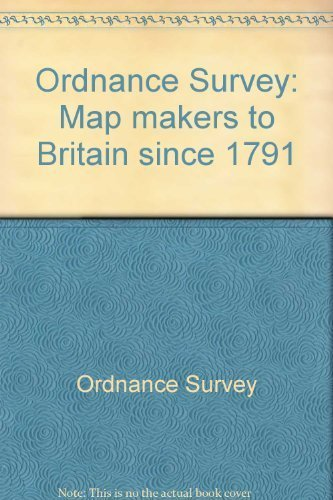 9780319002490: Ordnance Survey: Map makers to Britain since 1791