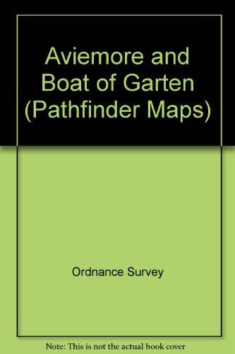 9780319102251: Aviemore and Boat of Garten (Pathfinder Maps)