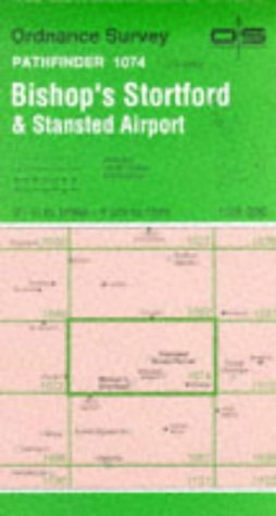 9780319210741: Pathfinder Maps: Bishop's Stortford and Stansted Airport Sheet 1074 (TL42/52)