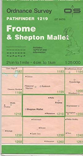 9780319212196: Pathfinder Maps: Frome and Shepton Mallet Sheet 1219 (ST64/74)
