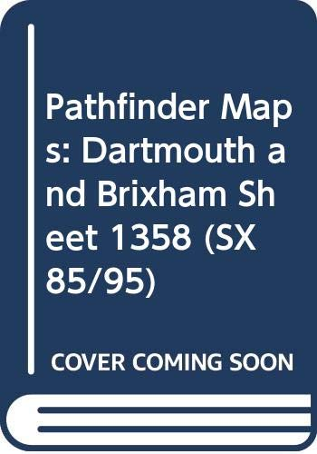 9780319213582: Pathfinder Maps: Dartmouth and Brixham Sheet 1358 (SX85/95)