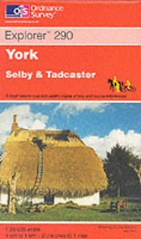 York, Selby and Tadcaster (Explorer Maps): Ordnance Survey